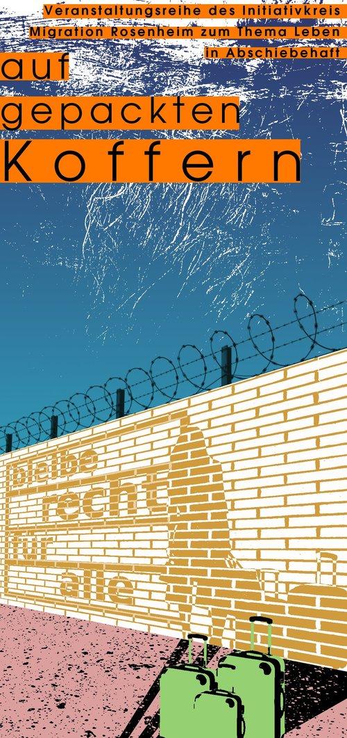 Veranstaltungsreihe des Initiativkreises Migration : Leben in Abschiebehaft